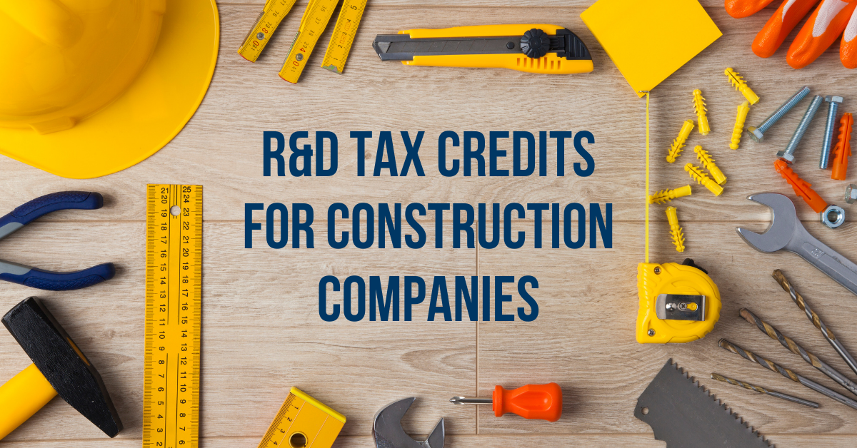 How Construction Companies Can Benefit From the R&D Tax Credit
