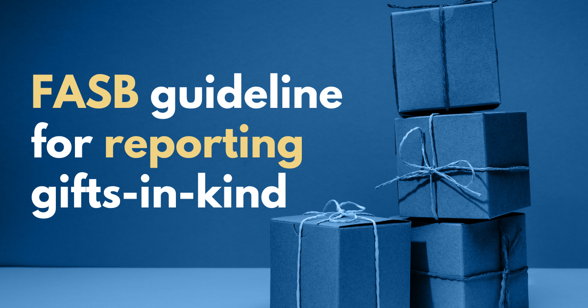 FASB releases guidelines for reporting gifts-in-kind
