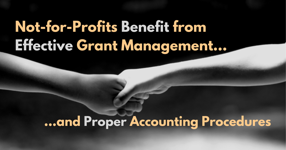 Not-for-Profits Benefit from Effective Grant Management