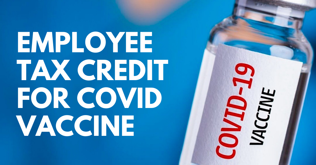 Employee Tax Credit for COVID-19 Vaccine