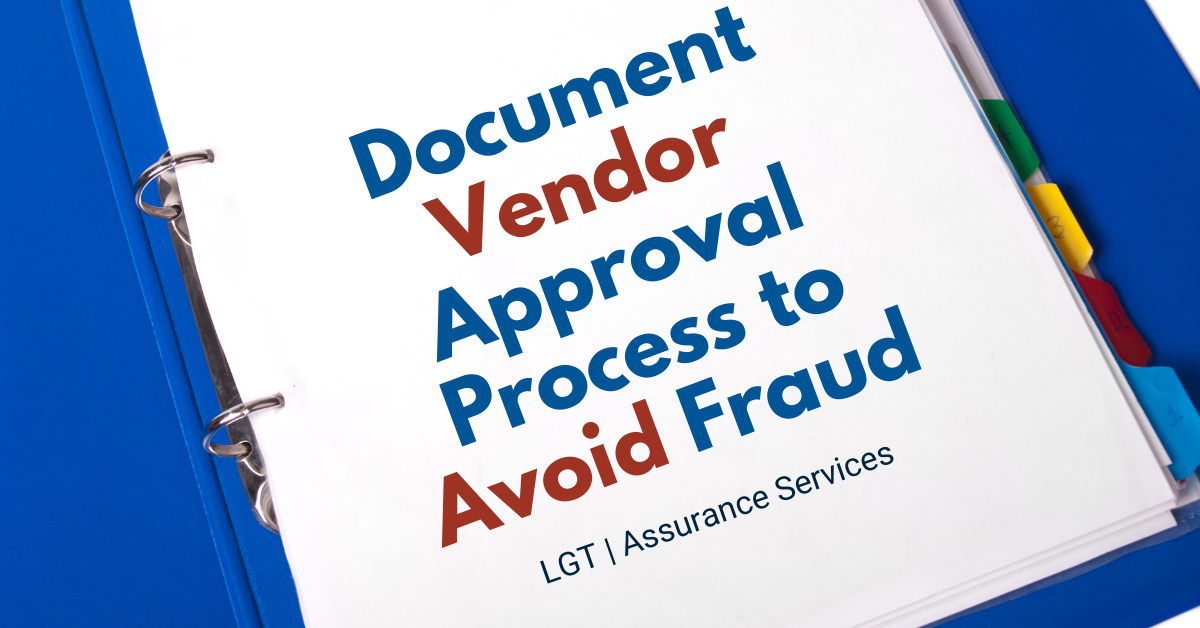 Document Your Vendor Approval Process to Avoid Fraud
