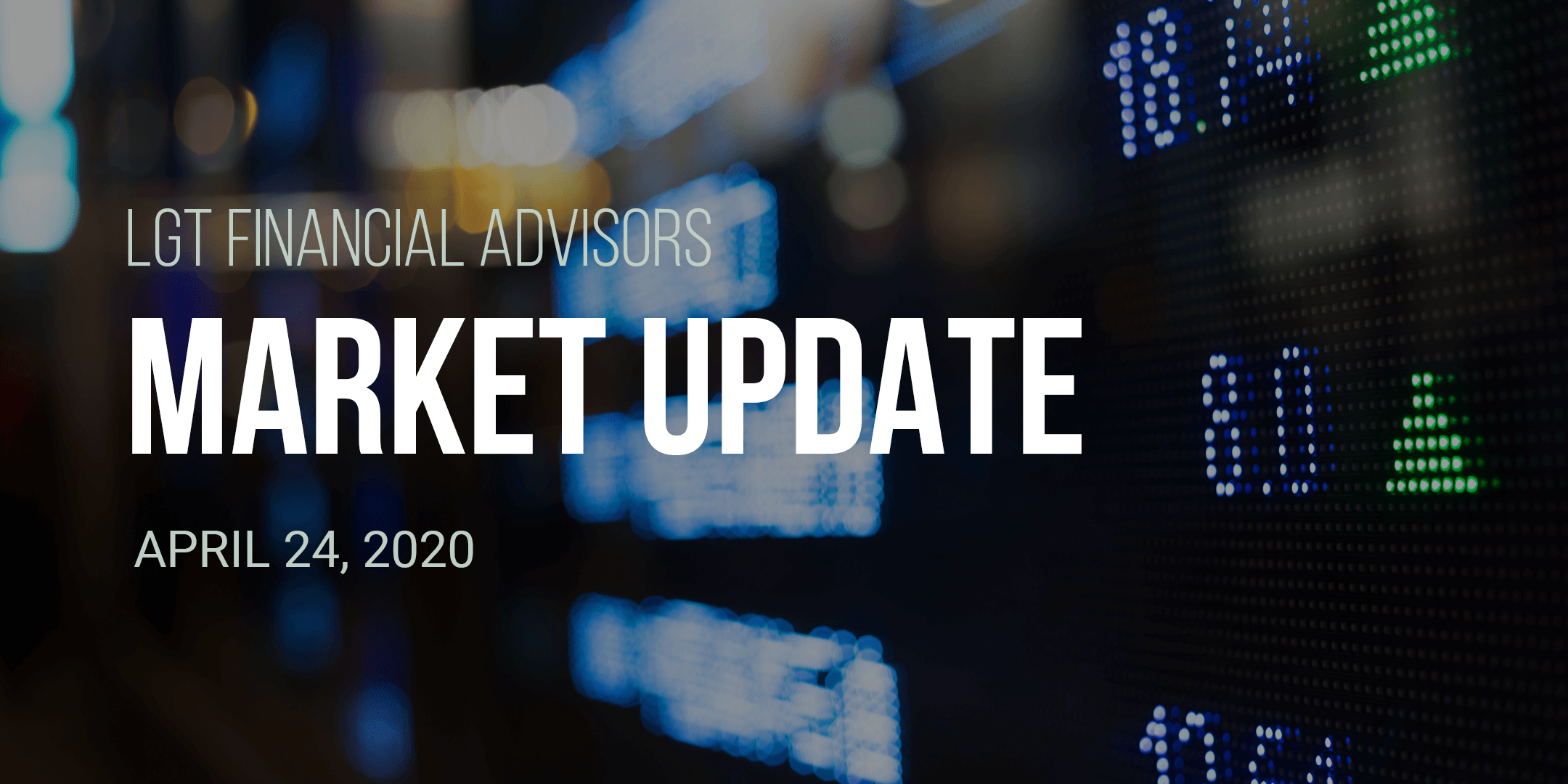 FA Market Update - April 24, 2020