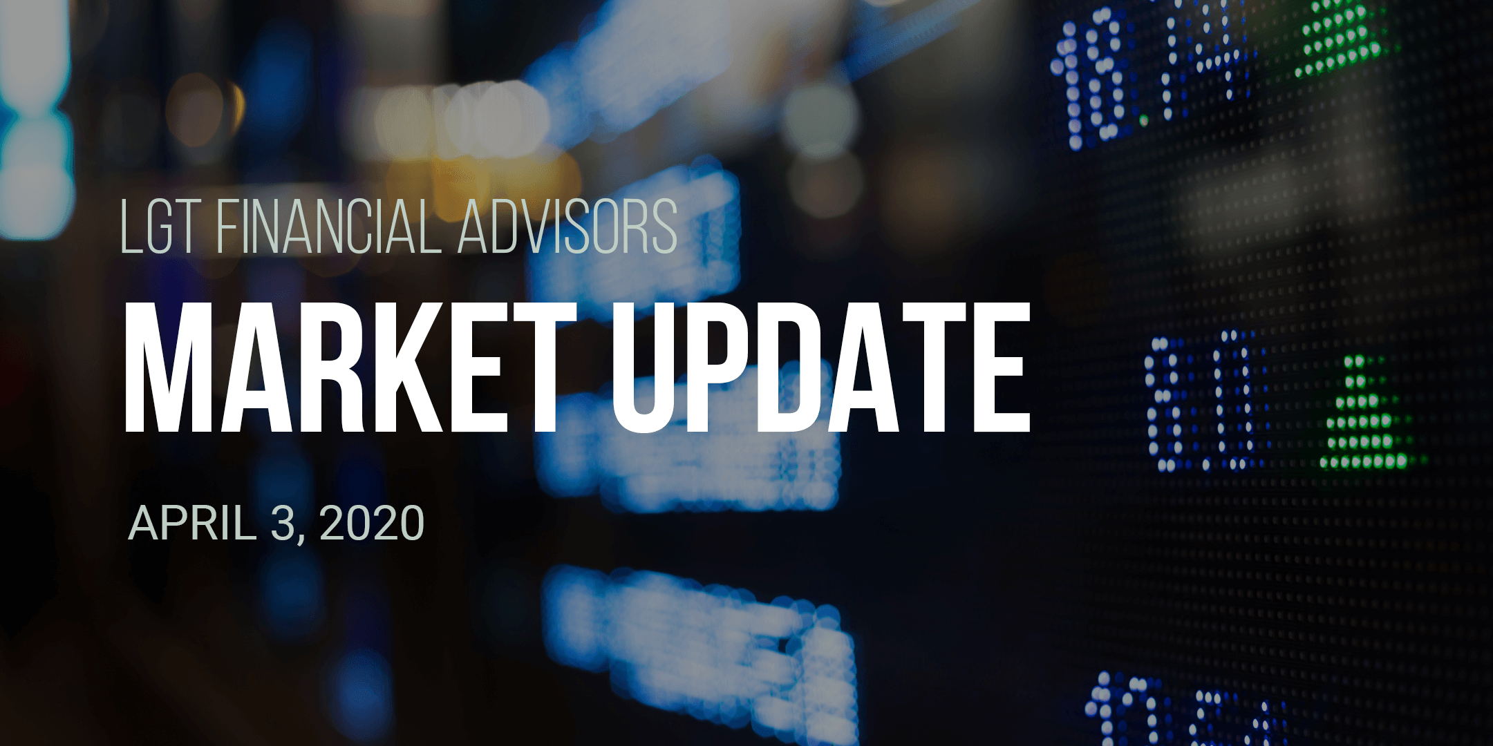 FA Market Update - April 3, 2020